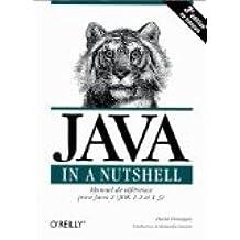 Java In A Nutshell, manuel de référence pour Java 2, JDK 1.2 et 1.3