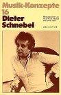 Dieter Schnebel (Musik-Konzepte 16)