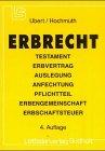 Erbrecht - Guido Ubert, Johannes Hochmuth