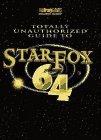 STAR FOX 64--TOTALLY UNAUTHORIZED (Brady Games Strategy Guides) by BradyGames (1997-06-23) - BRADY GAMES - 23/06/1997