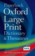 Paperback Oxford Large Print Dictionary & Thesaurus (Dictionary/Thesaurus)