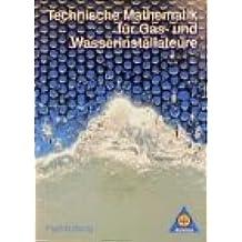 Technische Mathematik für Gas- und Wasserinstallateure, Neubearbeitung, Lehrbuch
