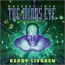 Songtexte von Kerry Livgren - Odyssey Into the Mind's Eye