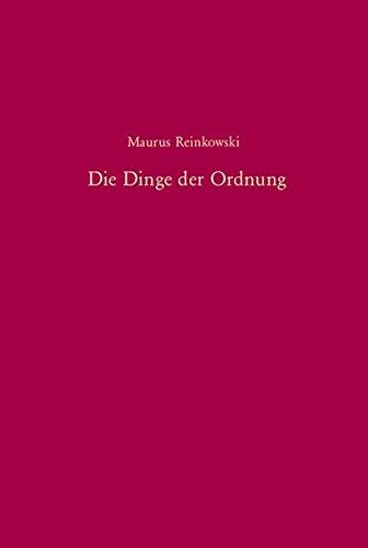 Die Dinge der Ordnung: Eine vergleichende Untersuchung über die osmanische Reformpolitik im 19. Jahrhundert