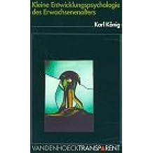 Vandenhoeck Transparent, Bd.23, Kleine Entwicklungspsychologie des Erwachsenenalters