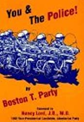You & the Police! by Boston T. Party (1996-01-01)