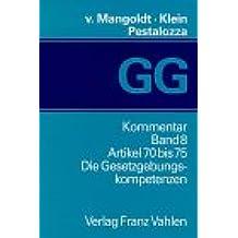 Das Bonner Grundgesetz (GG), Kommentar, 14 Bde., Bd.8, Artikel 70 bis 75