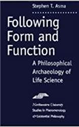 Following Form and Function: A Philosophical Archaeology of Life Science