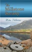 The Millstone Society por Mike Pelletier