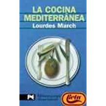 Cocina mediterranea, la