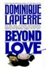 Beyond Love par Dominique Lapierre