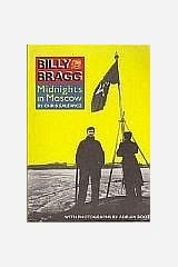 Billy Bragg: Midnights in Moscow Paperback