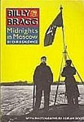 Billy Bragg: Midnights in Moscow