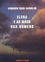Elena e as maos dos homens