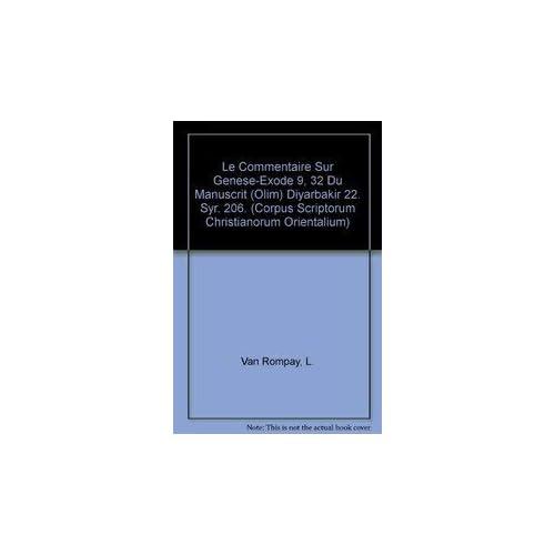 Le Commentaire Sur Genese-exode 9, 32 Du Manuscrit Olim Diyarbakir 22. Syr. 206.