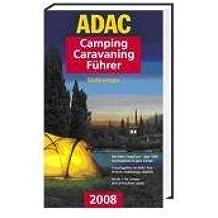 ADAC Camping-Caravaning-Führer 2008, m. CD-ROM : Südeuropa