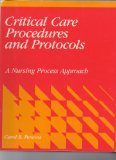 Critical Care Procedures and Protocols: A Nursing Process Approach