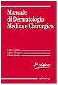 Manuale di dermatologia medica e chirurgica. Con CD-ROM