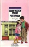 """Afficher """"Double Martin contre Poison Rose"""""""