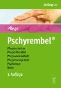 Pschyrembel Wörterbuch Pflege: Pflegetechniken, Pflegehilfsmittel, Pflegewissenschaft, Pflegemanagement, Psychologie und Recht
