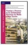 Descargar Libro Tecnicas y procesos en las instalaciones electricas de media y baja te de J.L. Sanz