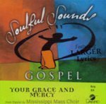 Your Grace And Mercy [Accompaniment/Performance Track] by Made Popular By: Mississippi Mass Choir (2008-05-01)