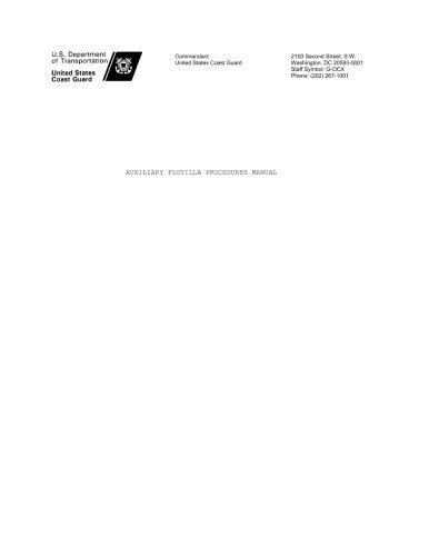 United States Coast Guard AUXILIARY FLOTILLA PROCEDURES MANUAL: COMMANDANT INSTRUCTION M16791.5 - United States Coast Guard Auxiliary