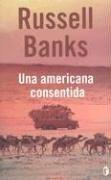 UNA AMERICANA CONSENTIDA (BYBLOS)