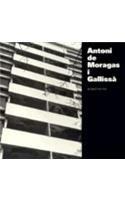 Antoni de moragas I gallissa, arquitecte (Col¨lecció de publicacions del Centre de Documentació) por O Bohigas
