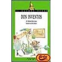 Don Inventos (Cuentos, Mitos Y Libros-regalo)
