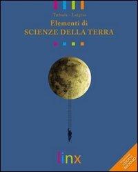 Elementi di scienze della terra. Volume unico. Per le Scuole superiori. Con DVD-ROM. Con espansione online