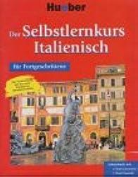 Der Selbstlernkurs für Fortgeschrittene, Cassetten-Version, Italienisch