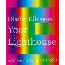 Olafur Eliasson. Arbeiten mit Licht. 1991 - 2004