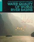 Water Quality of World River Basins (Unep/Gems Environment Library ; No 14)