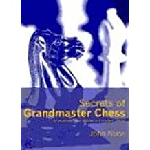 SECRETS OF GRANDMASTER CHESS (A Batsford chess book)
