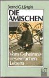 Die Amischen. Vom Geheimnis des einfachen Lebens
