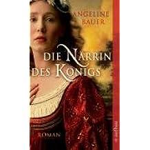 Die Närrin des Königs: Roman