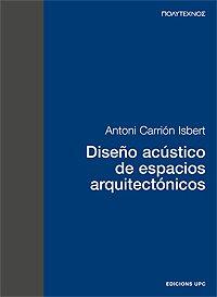 Descargar Libro Diseño acústico de espacios arquitectónicos (Politecnos)