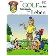Eckert, Knut; Eckert, Christian, Bd.1 : Golf ist das Wichtigste im Leben