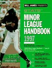 Bill James Presents. Stats Minor League Handbook 1997 por Bill James