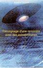 Témoignage d'une rencontre avec des extraterrestres de Roseline Pallascio
