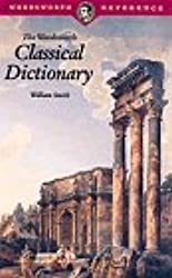 Wordsworth Classical Dictionary (Wordsworth Reference)