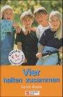 Egmont Schneiderbuch Vier halten zusammen