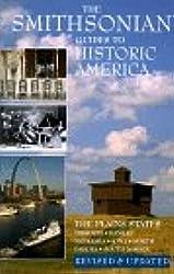 The Plains States: Missouri, Kansas, Nebraska, Iowa, North Dakota, South Dakota v.12: Missouri, Kansas, Nebraska, Iowa, North Dakota, South Dakota Vol 12 (Smithsonian Guides to Historic America)