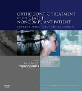 Orthodontic Treatment of the Class II Noncompliant Patient: Current Principles and Techniques