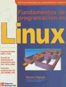 Fundamentos de Programacion en Linux por Richard Petersen