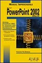 Microsoft PowerPoint 2002 Office XP - Mnl Impresci (Manuales Imprescindibles)