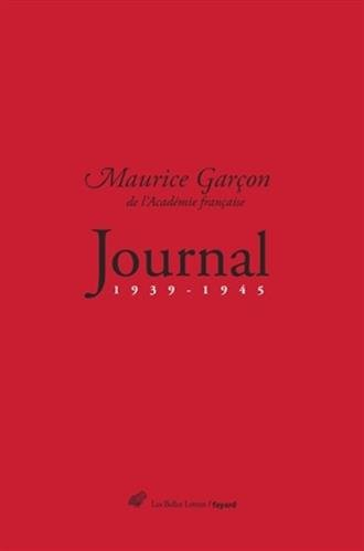 Journal (1939-1945) (Romans, Essais, Poesie, Documents) par De L Garcon