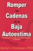 Romper Las Cadenas De La Baja Autoestima