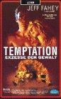 Temptation - Exzesse der Gewalt [VHS]